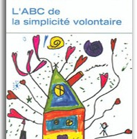 L'ABC de la simplicité volontaire | Dominique Boisvert