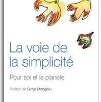 La voie de la simplicité - Pour soi et la planète | Mark A. Burch